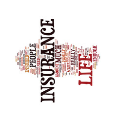 Life insurance how much is enough text background vector