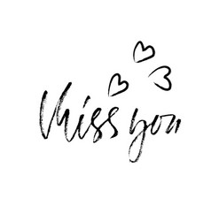 Miss you handwritten inscription hand drawn vector