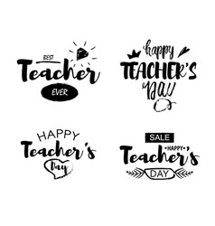 happy teacher s day greeting lettering quotes vector image