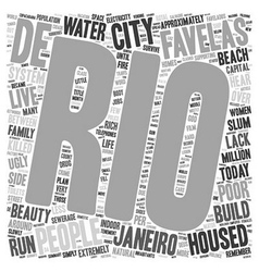 The favelas of rio de janeiro text background vector