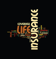 life insurance is for your life text background vector image