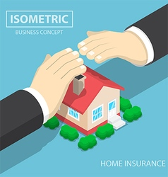 Isometric businessman hands protecting the house vector