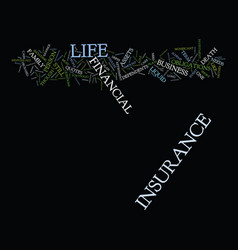 Life insurance is it right for you text vector