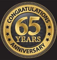 65 years anniversary congratulations gold label vector