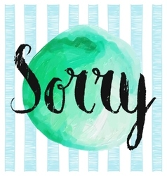 Sorry handwritten lettering vector