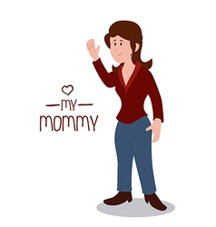 Mommy design vector