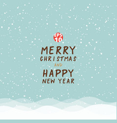 greeting card christmas and happy new year on vector image