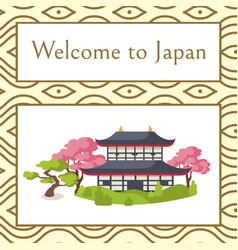 welcome to japan poster with traditional house vector image vector image