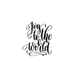 joy to the world - hand lettering celebration vector image vector image