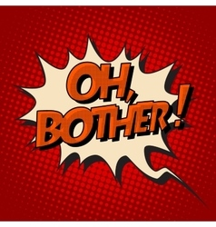 Oh brother retro comic bubble text vector