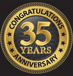 35 years anniversary congratulations gold label vector