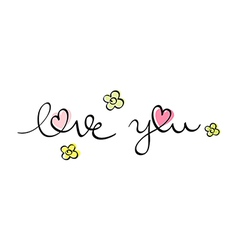 Hand written love you vector
