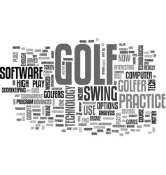 Are you ready for high tech golf text word cloud vector