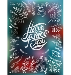 Postcard with text have a nice day vector image