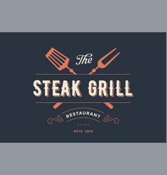 Label of steak grill restaurant vector