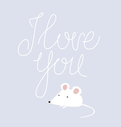I love you design with white mouse vector