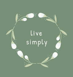 Live simply philosophical inscription vector