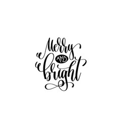 merry and bright - hand lettering celebration vector image vector image