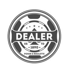 Dealer chip vintage isolated label vector