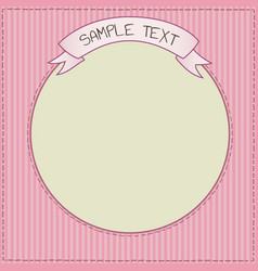 Funny pink card or frame template vector
