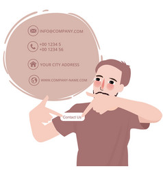 Man showing contact us button email address male vector