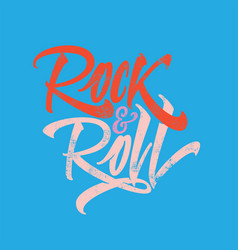 Inscription rock and roll for the poster t-shirts vector