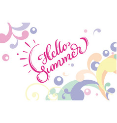 Hello summer words on white background frame vector