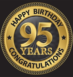 95 years happy birthday congratulations gold label vector