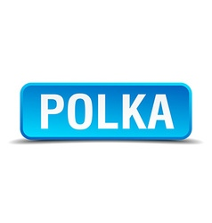Polka blue 3d realistic square isolated button vector
