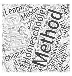 homeschooling methods dlvy nicheblowercom Word vector image vector image