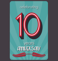 Ten years anniversary vector