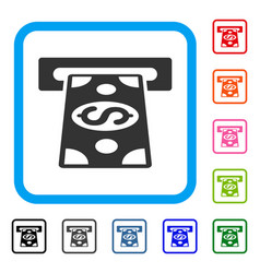 Cash withdraw framed icon vector