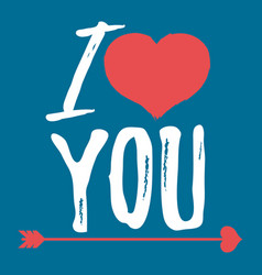 i love you label font with brush valentines day vector image