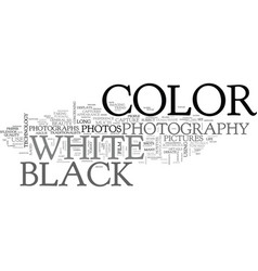 Which shot color or black and white text word vector
