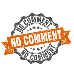 No comment stamp sign seal vector