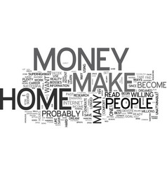 Are you ready to make money from home text word vector