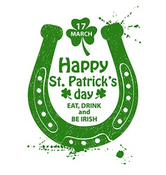 St patricks day typography poster with horseshoe vector