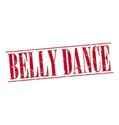 Belly dance red grunge vintage stamp isolated on vector