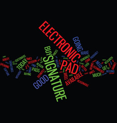 Electronic signature pad buy today text vector