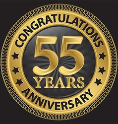 55 years anniversary congratulations gold label vector
