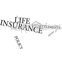 Life insurance settlements the details text vector