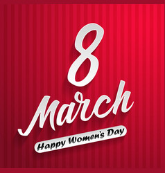 women day lettering on red background 8 march vector image vector image