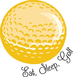 Eat sleep golf vector