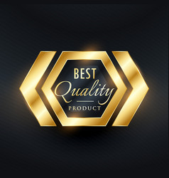 Best quality golden label badge design vector