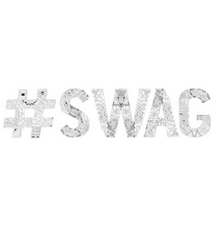 Word swag with hashtag for coloring vector
