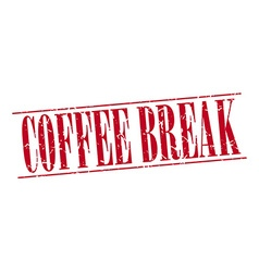 Coffee break red grunge vintage stamp isolated on vector