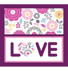 Vibrant floral scaterred love text frame pattern vector