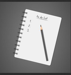 to do list white notebook with pencil diary vector image