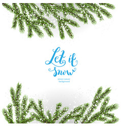 christmas tree background and snow vector image vector image