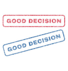 Good decision textile stamps vector